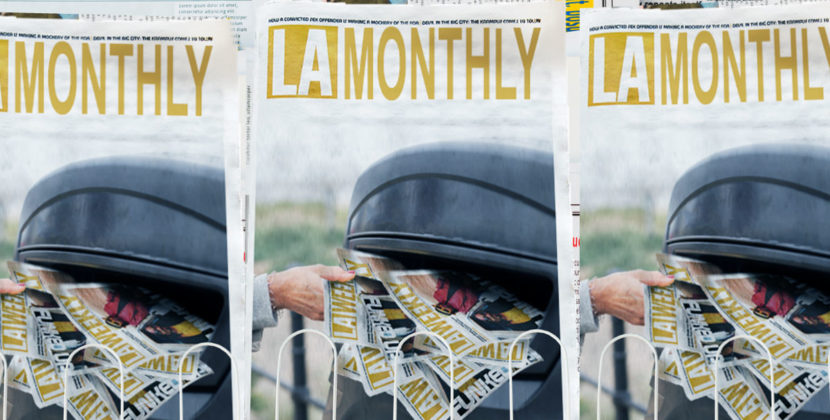 "LA Weekly To Rebrand As ""LA Monthly"" Amid Declining Readership, Quality, and Usefulness"